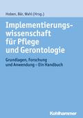 Implementierungswissenschaft für Pflege und Gerontologie