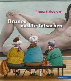 Brunos nackte Tatsachen