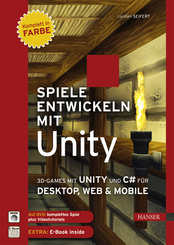 Spiele entwickeln mit Unity, m. DVD-ROM
