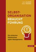 Selbstorganisation braucht Führung