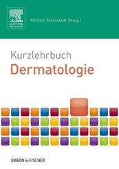 Kurzlehrbuch Dermatologie