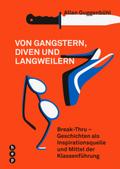 Von Gangstern, Diven und Langweilern