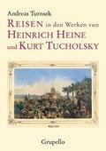Reisen in den Werken von Heinrich Heine und Kurt Tucholsky