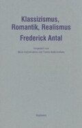 Klassizismus, Romantik, Realismus