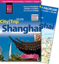 Reise Know-How CityTrip PLUS Shanghai
