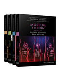 The International Handbooks of Museum Studies, 4 Vols.