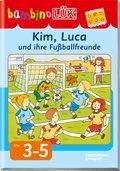 bambinoLÜK: Kim, Luca und ihre Fußballfreunde; H.51