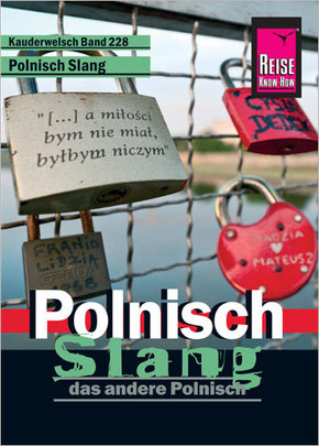 Polnisch Slang - das andere Polnisch
