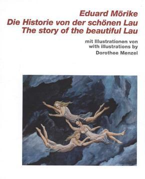 Die Historie von der schönen Lau / The Story of the Beautiful Lau