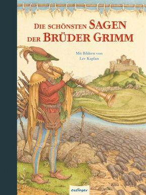 Die schönsten Sagen der Brüder Grimm