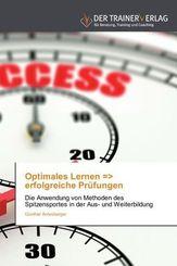 Optimales Lernen = erfolgreiche Prüfungen