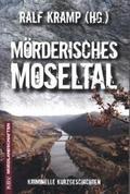 Mörderisches Moseltal