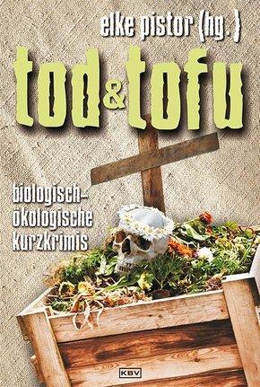 Tod und Tofu