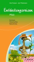 Entdeckungsreisen Pfalz