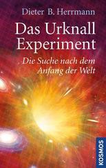 Das Urknall-Experiment - Die Suche nach dem Anfang der Welt