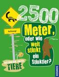 2500 Meter oder wie weit stinkt ein Stinktier?