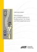 Fahrstrategien zur Unfallvermeidung im Straßenverkehr für Einzel- und Mehrobjektszenarien