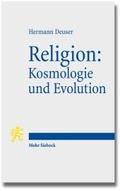 Religion: Kosmologie und Evolution