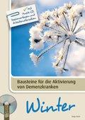 Bausteine für die Aktivierung von Demenzkranken: Winter, m. 1 Audio u. 1 CD-ROM