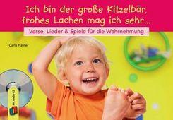 Ich bin der große Kitzelbär, frohes Lachen mag ich sehr, m. 1 Audio-CD