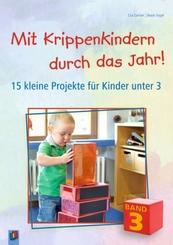 Mit Krippenkindern durch das Jahr! - Bd.3