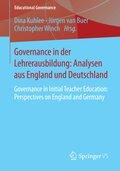 Governance in der Lehrerausbildung: Analysen aus England und Deutschland
