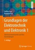 Grundlagen der Elektrotechnik und Elektronik - Bd.1
