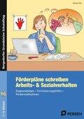 Förderpläne schreiben: Arbeits- & Sozialverhalten, m. CD-ROM