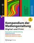 Kompendium der Mediengestaltung Digital und Print, 4 Bde.