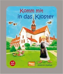 Komm mit in das Kloster