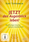 JETZT den Augenblick leben!, 1 DVD