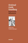 Denkmal Guide Vorarlberg - Bd.1