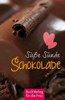 Süße Sünde: Schokolade