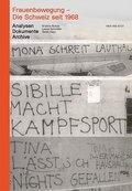 Frauenbewegung - Die Schweiz seit 1968