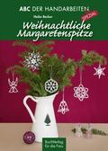 Weihnachtliche Margaretenspitze