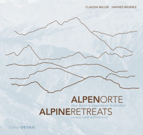 AlpenOrte / AlpineRetreats