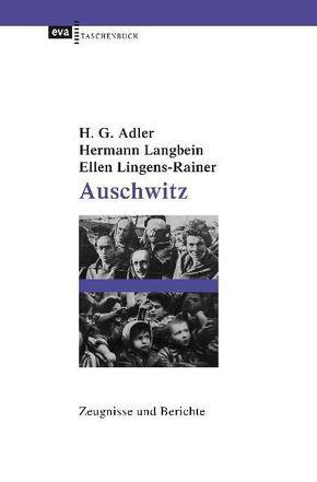 Auschwitz. Zeugnisse und Berichte