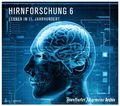 Hirnforschung 6, 2 MP3-CDs