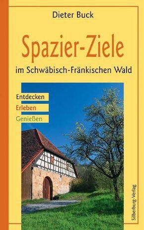 Spazier-Ziele im Schwäbisch-Fränkischen Wald