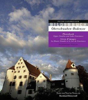 Bilderbuch Oberschwaben-Bodensee - Photobook Upper Swabia and Lake Constance - Livre d' image la Haute-Souabe et le Lac de Constance