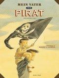 Mein Vater, der Pirat