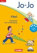 Jo-Jo Fibel, Grundschule Bayern, Neubearbeitung 2014: Arbeitsheft zum Leselehrgang, m. CD-ROM