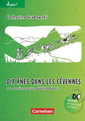 À plus! Nouvelle édition: Dix ânes dans les Cevennes; Bd.2