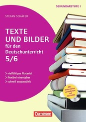 Texte und Bilder für den Deutschunterricht, Klasse 5/6, m. CD-ROM