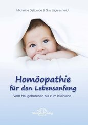 Homöopathie für den Lebensanfang