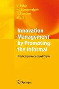 Innovation Management by Promoting the Informal