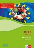 DELF scolaire - Prets pour l' Europe, Nouvelle édition: Niveau A1 - Arbeitsheft, m. Audio-CD