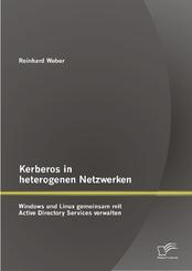 Kerberos in heterogenen Netzwerken: Windows und Linux gemeinsam mit Active Directory Services verwalten