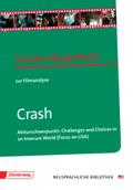 Crash: Schüler-Begleitheft zur Filmanalyse