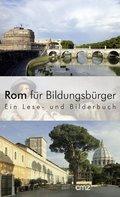 Rom für Bildungsbürger